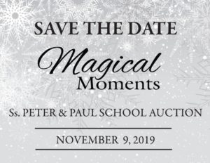 """Magical Moments"" - Ss. Peter & Paul School Auction @ Columbus Plaza Banquet and Meeting Center"